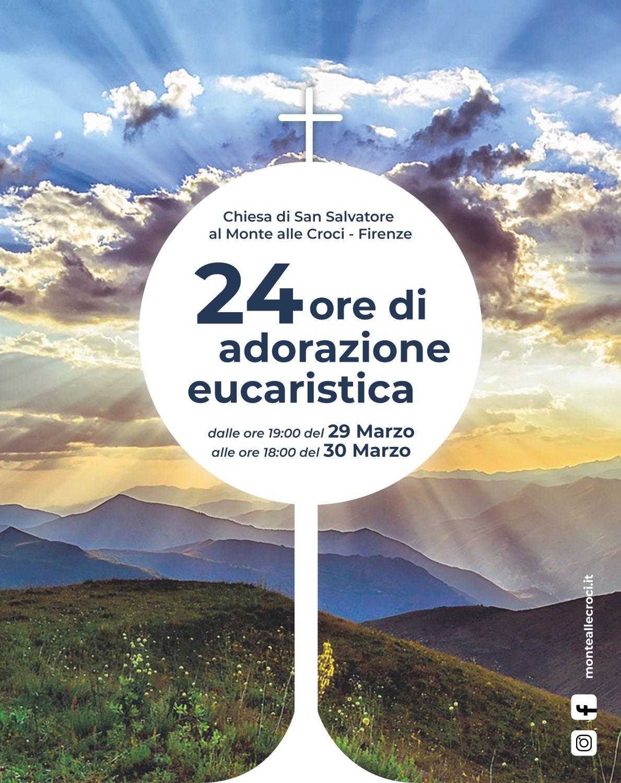 24 ore di adorazione eucaristica - Monte alle Croci, Firenze